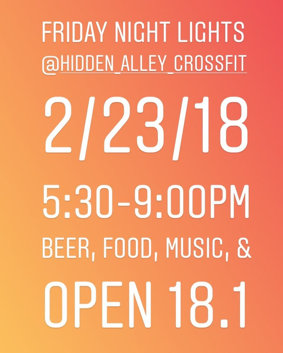 Let's party! The open is two weeks away!! We're going to hold a Friday Night Lights event here @hidden_alley_crossfit from 5:30pm-9:00pm. This is a family friendly event, so bring the kids, and an appetite! BBQ, keg, bounce house, music & of course, the open workout 18.1!! Participate in the workout, or just come to support the exercisers and drink beers! Everyone is invited! Bring the whole family and let's rage