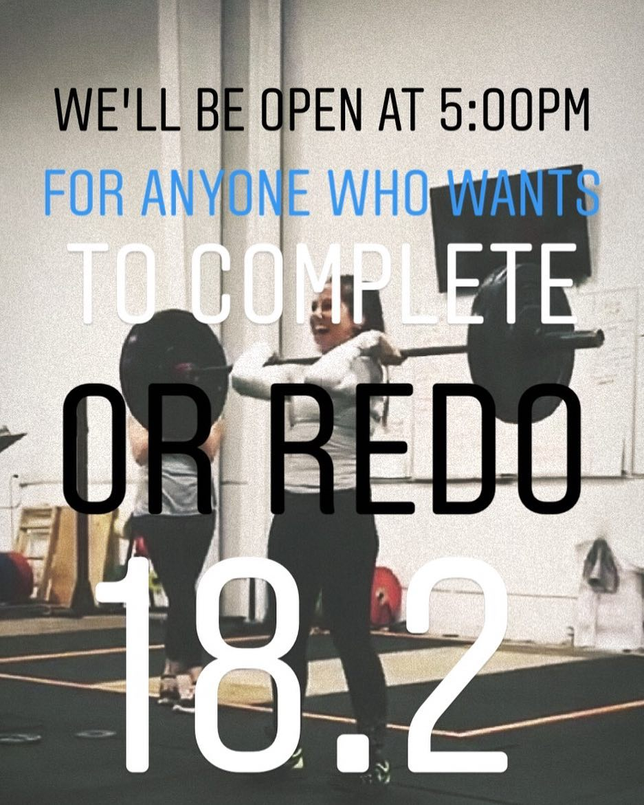 Open from 5:00pm-6:30pm today for anyone who wants to complete or redo 18.2 (or for open gym use). @jr0dusmc and @mrsjrodriguez Will be completing the workout, who else is in??