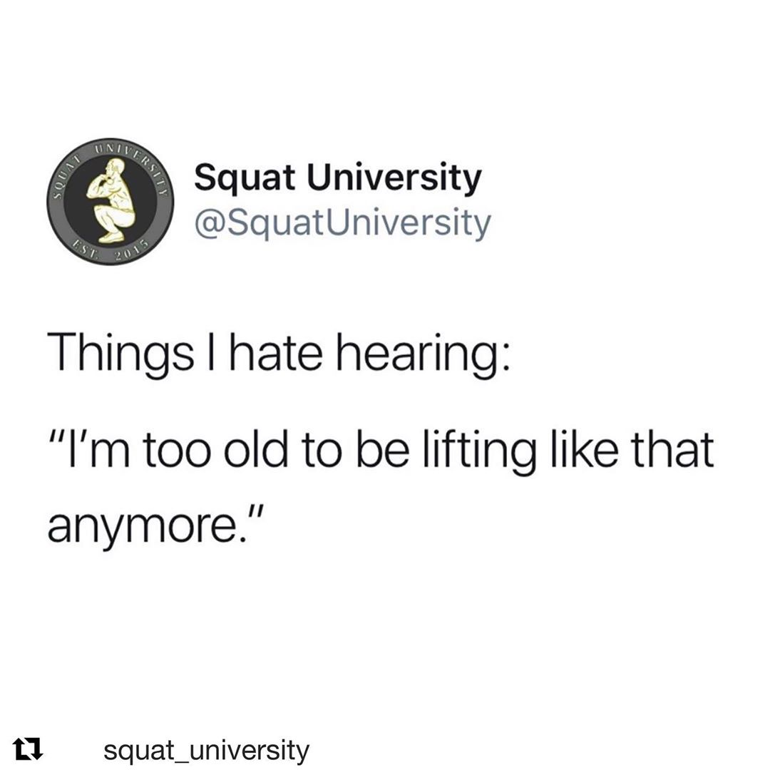 """To the """"older"""" population out there @squat_university ・・・ The minute you stop lifting weights is the moment you take one step closer to not being able to lift anything at all. Sure things change as we age. Things start to break down a bit. Injuries add up. You may have to work around certain positions at 65 that you could easily move into at 25 but that doesn't mean you just hang up the workout shoes all together & call it quits.🥊 . As a physical therapist I hear it far too often, """"I used to be able to lift, but I can't anymore."""" You shouldn't stop training for strength & power just because you're no longer competing in a sport, you just transition to competing in LIFE.👊🏼 . There have been numerous studies and articles written on how muscle loss and weakness is positively correlated with death and a shorter life span. Lifting weights with good technique and good programming will improve core strength, increase muscle mass/power/strength, increase your resiliency to injuries and improve your life expectancy.👍🏼Never forget, exercise is the best medicine. __________________________________________"""