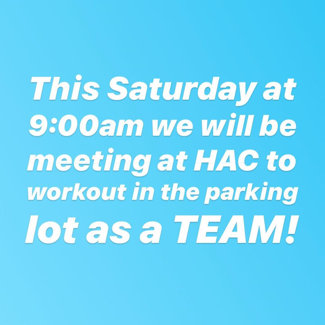 The sun is out, and we will be too. Phase 3 could start tomorrow, next week, or 3 months from now. We aren't given much information on when we can start to reopen our gym, so we have made the decision to start parking lot wods at HAC. This Saturday at 9:00am we will hold our first class as a group in the parking lot of HAC. We will inform you of details as the week goes on