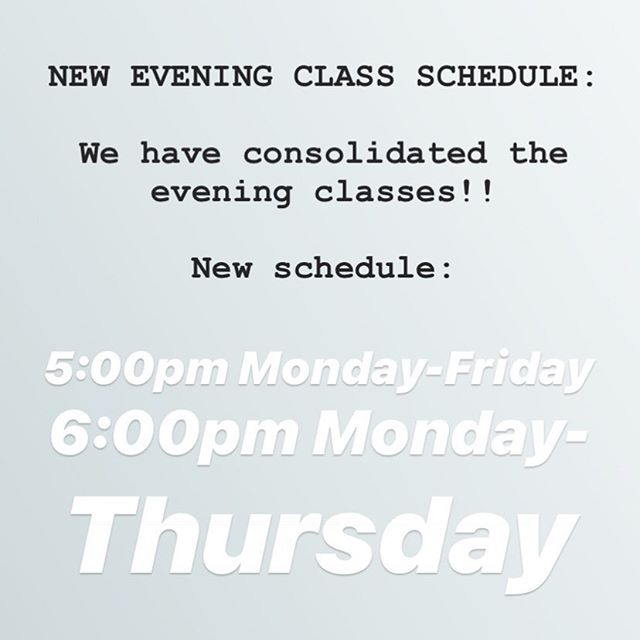New schedule for the evening!!! 5:00 & 6:00pm!!! Giving this a shot for the rest of the month to see how it works! Give us some feedback after the trial and we'll make changes accordingly